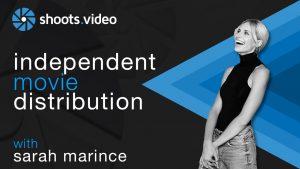 indie film distribution